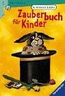 Zauberbuch für Kinder (Ravensburger Taschenbücher)