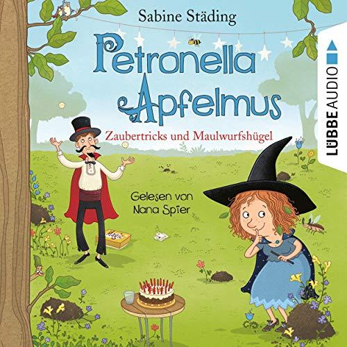 Zaubertricks und Maulwurfshügel: Petronella Apfelmus 8