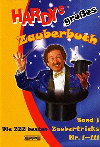 Hardys großes Zauberbuch, Band 1: Die 222 besten Zaubertricks Nr. 1-111