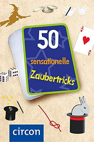50 sensationelle Zaubertricks: Sensationelle Zaubertricks für kleine Magier: Zauberkarten für kleine...